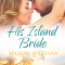 Spotlight & Giveaway: His Island Bride by Maxine Sullivan