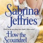 Spotlight & Giveaway: How the Scoundrel Seduces by Sabrina Jeffries