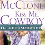 REVIEW: Kiss Me, Cowboy by Melissa McClone