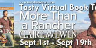 Spotlight & Giveaway: More Than a Rancher by Claire McEwen