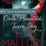 REVIEW: One Haunted, Twice Shy by H.P. Mallory