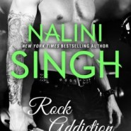 Spotlight & Giveaway: Rock Addiction by Nalini Singh