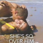 Spotlight & Giveaway: She's So Over Him by Joss Wood
