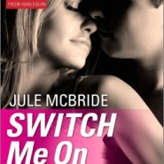 REVIEW: Switch Me On by Jule McBride