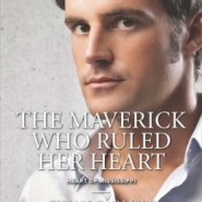 REVIEW: The Maverick Who Ruled Her Heart by Susan Carlisle