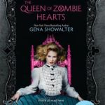 Spotlight & Giveaway: The Queen of Zombie Hearts by Gena Showalter
