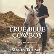 REVIEW: True Blue Cowboy by Marin Thomas