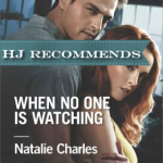 REVIEW: When No One Is Watching by Natlaie Charles