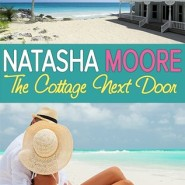 REVIEW: The Cottage Next Door by Natasha Moore