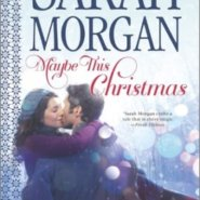 REVIEW: Maybe This Christmas by Sarah Morgan