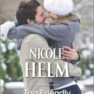 REVIEW: Too Friendly To Date by Nicole Helm