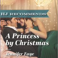 REVIEW: A Princess by Christmas by Jennifer Faye