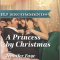 REVIEW: A Princess by Christmas by Jennifer Faye