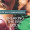 REVIEW: Breaking the Bro Code by Stefanie London