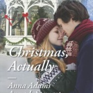Spotlight & Giveaway: Christmas, Actually by Melinda Curtis