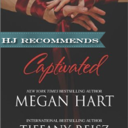 REVIEW: Captivated by Megan Hart & Tiffany Reisz