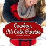 Spotlight & Giveaway: Cowboy, It's Cold Outside by Katherine Garbera