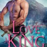 Spotlight & Giveaway: To Love a King by Shona Husk