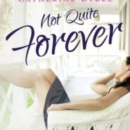 [APRIL CHAT] HEA Book Club: Not Quite Forever by Catherine Bybee