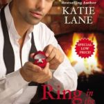 Spotlight & Giveaway: Ring in the Holidays by Katie Lane
