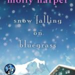 Spotlight & Giveaway: Snow Falling on Bluegrass by Molly Harper