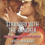 REVIEW: Stranded with the Rancher by Janice Maynard