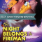 REVIEW: The Night Belongs to Fireman by Jennifer Bernard