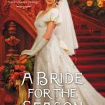 Spotlight & Giveaway: A Bride for the Season by Jennifer Delamere
