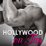 Spotlight & Giveaway: Hollywood on Tap by Avery Flynn
