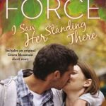 Spotlight & Giveaway: I Saw Her Standing There by Marie Force