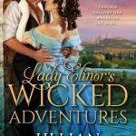 Spotlight & Giveaway: Lady Elinor's Wicked Adventures by Lillian Marek