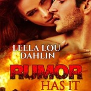 REVIEW: Rumor Has It by Leela Lou Dahlin