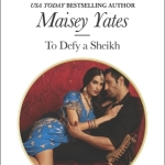 REVIEW: To Defy a Sheikh by Maisey Yates