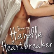 REVIEW: How to Handle a Heartbreaker by Marie Harte