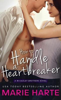 howtohandleaheartbreaker