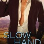Spotlight & Giveaway: Slow Hand by Victoria Vane