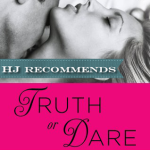 REVIEW: Truth or Dare by Mira Lyn Kelly