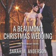 REVIEW: A Beaumont Christmas Wedding by Sarah M. Anderson
