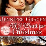 REVIEW: All I Want for Christmas by Jennifer Gracen