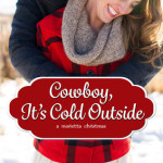 REVIEW: Cowboy, It's Cold  Outside by Katherine Garbera