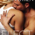 Spotlight & Giveaway: Elect by Rachel Van Dyken