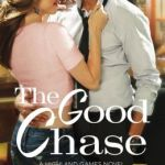 Spotlight & Giveaway: The Good Chase by Hanna Martine