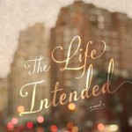 REVIEW: The Life Intended by Kristin Harmel