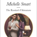 REVIEW: The Russian's Ultimatum by Michelle Smart