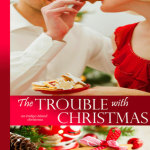 REVIEW: The Trouble with Christmas by Kaira Rouda