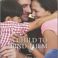 REVIEW: A Child to Bind Them by Lucy Clark
