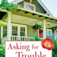 Spotlight & Giveaway: Asking For Trouble by Anna J Stewart