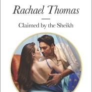 REVIEW: Claimed by the Sheikh by Rachael Thomas