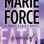 Spotlight & Giveaway: Fatal Scandal by Marie Force