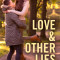Spotlight & Giveaway: Love & Other Lies by Madeline Ash
